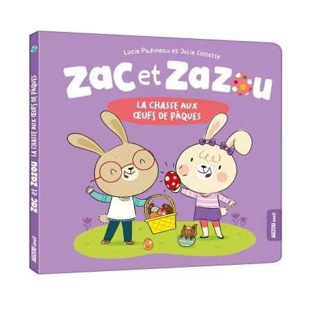 Zac et Zazou, la chasse aux oeufs