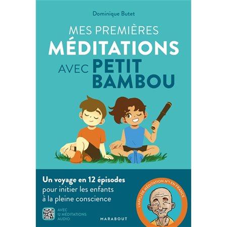 Mes premières méditations avec Petit BamBou