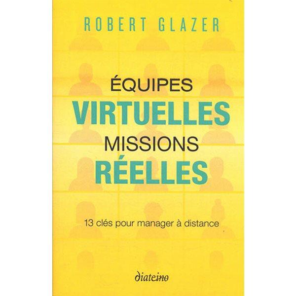 Equipes virtuelles, missions réelles