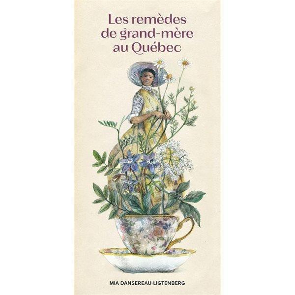 Les Remèdes de grand-mère au Québec