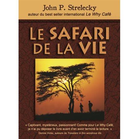 Safari de la vie (Le)